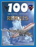 100 állomás 100 kaland Repülés