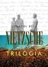 Nietzsche trilógia