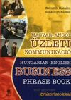 Magyar-angol üzleti kommunikáció / Hungarian-English Business Ph