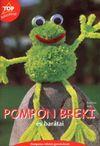 Pompon Breki és barátai