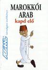Assimil társalgási zsebkönyv: Marokkói arab