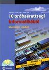 10 próbaérettségi informatikából: középszint - írásbeli (CD-mell