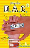 D.A.C. 3. Kéz a kézben