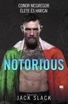 Notorious: Conor McGregor élete és harca