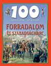 100 állomás 100 kaland Forradalom és szabadságharc