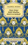 Tonio Kröger - Halál Velencében - Mario és a varázsló