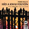 Híd a Kwai folyón (Hangoskönyv)