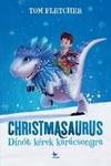 Christmasaurus - Dínót kérek karácsonyra
