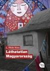 Láthatatlan Magyarország