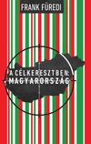 A célkeresztben: Magyarország