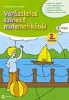 Varázslatos színező matematikából 2.évfolyam B kötet