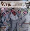 Svejk - Folytatódik a dicsőséges csihi - puhi