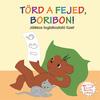 Törd a fejed, Boribon!