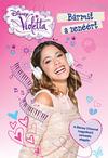 Disney Violetta - Bármit a zenéért