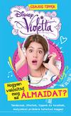 Disney Violetta - Hogyan valósítsd meg