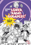 Lúzer Rádió, Budapest! 5. A Szöcske-fogó hadművelet