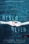 Never never - Soha, de soha 3