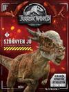 Jurassic World - Szörnyen jó foglalkozatókönyv