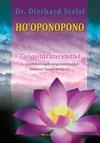 HO'OPONOPONO - Gyógytás szeretettel
