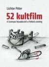 52 kultfilm - A Szárnyas fejvadásztól a Feltörő színekig