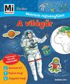 Mi micsoda Junior - A világűr - Matricás rejtvényfüzet