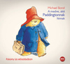 A medve, akit Paddingtonnak hívnak (Hangoskönyv)