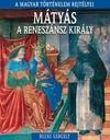 Mátyás a reneszánsz király