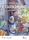 A csúfolórobot