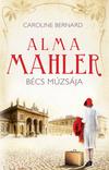 Alma Mahler - Bécs múzsája