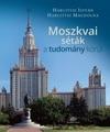 Moszkvai séták a tudomány körül