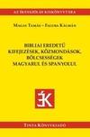 Bibliai eredetű kifejezések, közmondások, bölcsességek magyarul