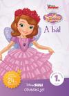 A bál: Szófia Hercegnő - Disney suli olvasni jó!