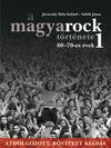 A magyarock története 1.