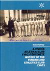 A vívó és atlétikai club (VAC) története