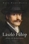 László Fülöp élete és festészete