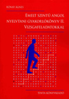 Emelt szintű angol nyelvtani gyakorlókönyv II. - Vizsgafeladatok