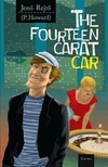 The fourteen carat car