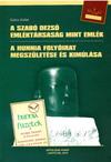 A Szabó Dezső emléktársaság mint emlék - A Hunnia folyóirat megs
