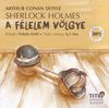 Sherlock Holmes - A félelem völgye (hangoskönyv)