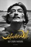 Salvador Dalí - Egy zseni naplója