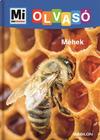 Mi micsoda olvasó - Méhek