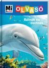 Mi micsoda olvasó - Bálnák és delfinek