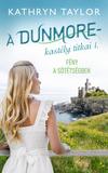 Fény a sötétségben - A Dunmore-kastély titkai 1.