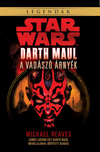 Star Wars - Darth Maul - A vadászó árnyék