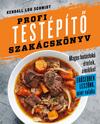 Profi testépítő szakácskönyv