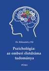 Pszichológia: az emberi életdráma tudománya