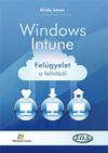 Windows Intune - felügyelet a felhőből