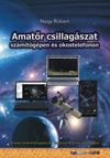 Amatőr csillagászat számítógépen és okostelefonon