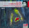 A mélygarázs (hangoskönyv)