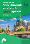 Színes kérdések és válaszok német nyelvből B2 szint